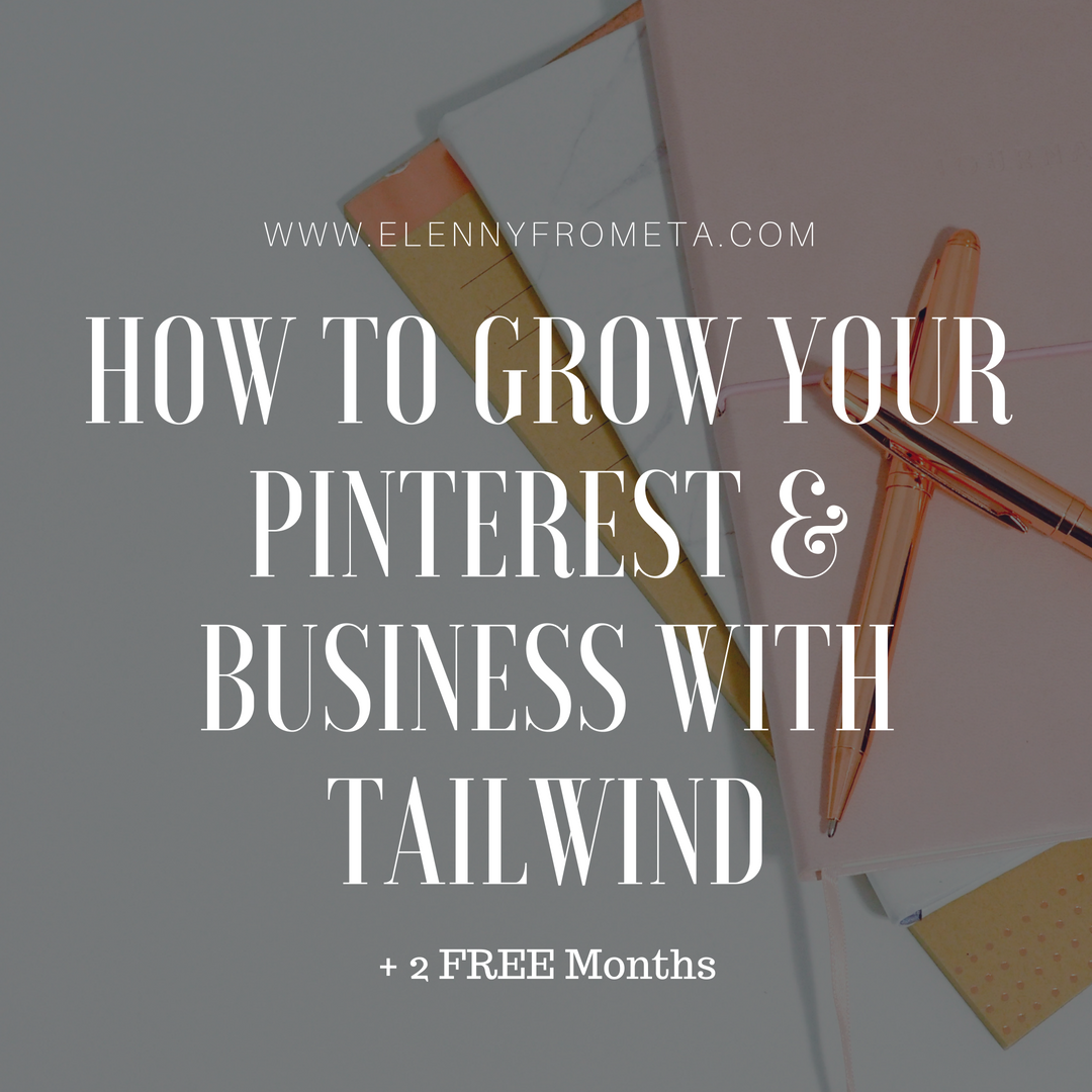 How to Grow Your Pinterest & Business With Tailwind