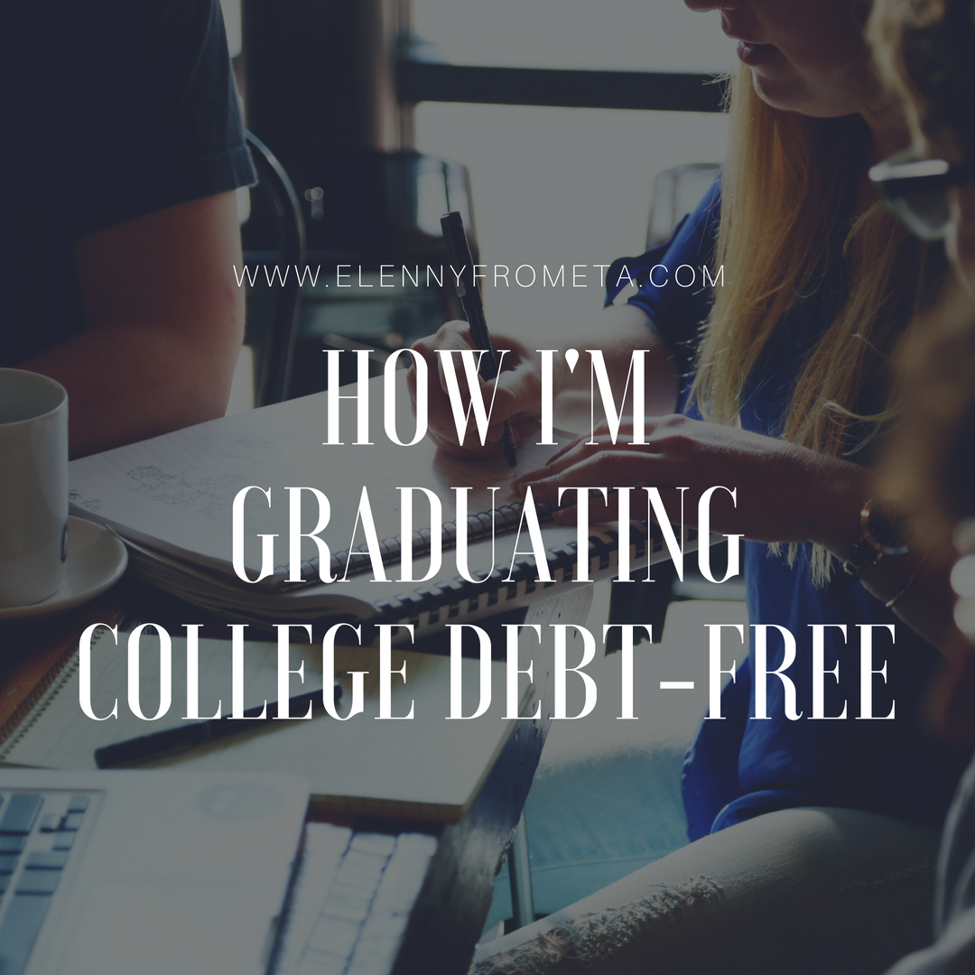 How I'm Graduating College Debt-Free