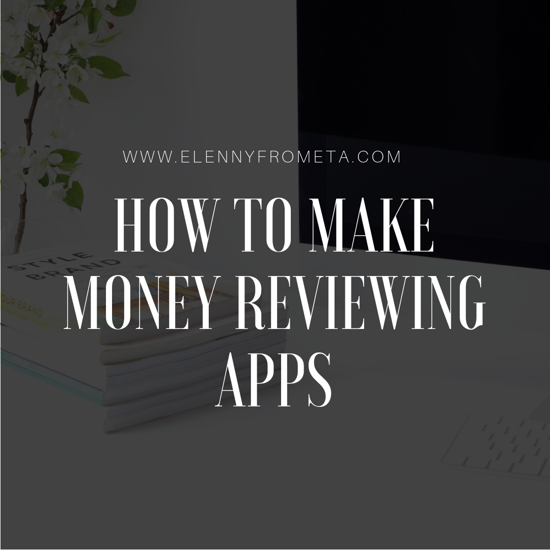 How to Make Money Reviewing Apps
