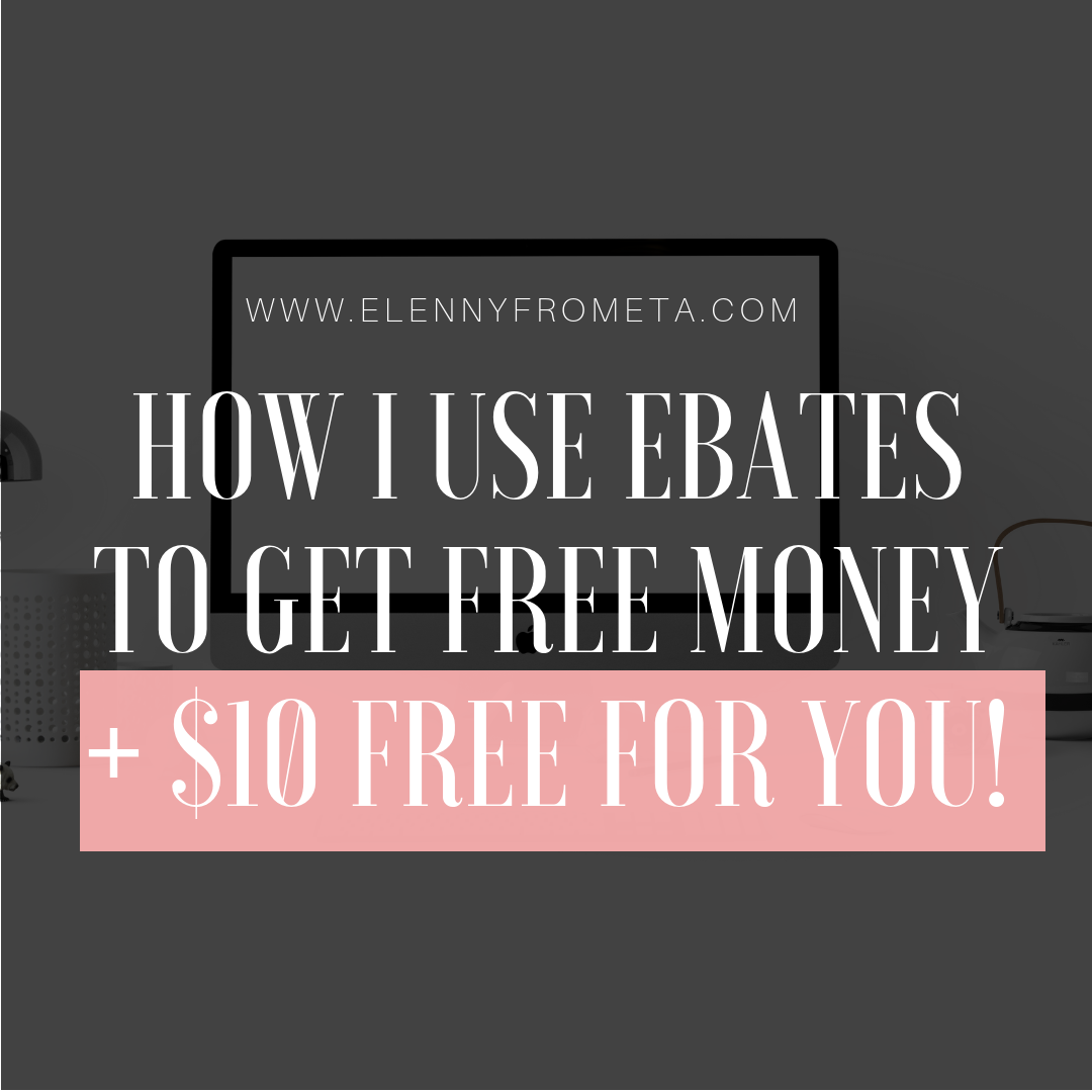 How I Use Ebates to Get Free Money + $10 FREE FOR YOU!