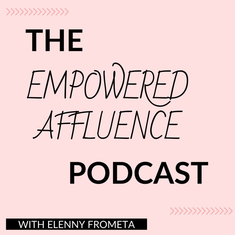the empowered affluence podcast