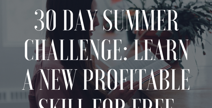 30 Day Summer Challenge_ Learn a New Profitable Skill
